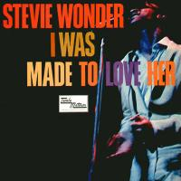I Was Made To Love Her (Stevie Wonder)