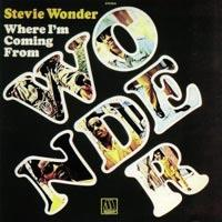 Where I'm Coming From (Stevie Wonder)