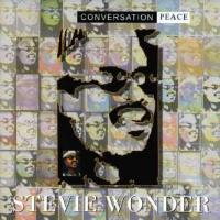 Conversation Peace (Stevie Wonder)